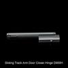 Sliding Track Arm Door Closer Hinge D900H